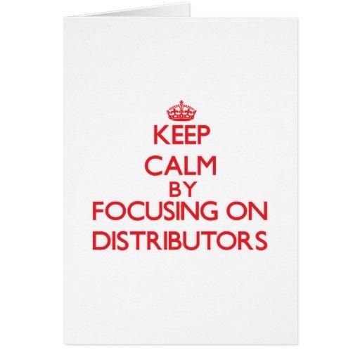 Guarde la calma centrándose en distribuidores tarjeton