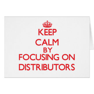 Guarde la calma centrándose en distribuidores felicitacion