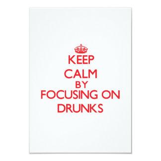 Guarde la calma centrándose en Drunks Comunicado