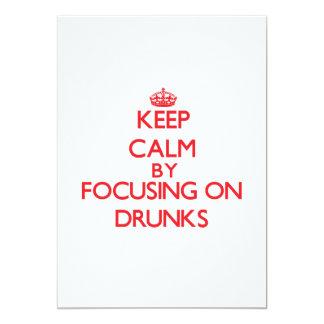 Guarde la calma centrándose en Drunks Invitación 12,7 X 17,8 Cm