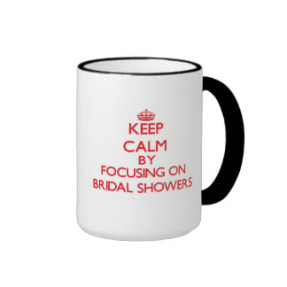 Guarde la calma centrándose en duchas nupciales tazas de café