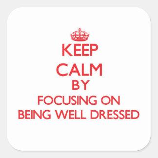 Guarde la calma centrándose en el Bien-Vestido Calcomania Cuadradas