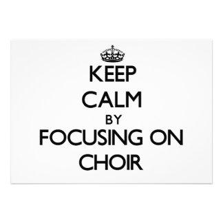 Guarde la calma centrándose en el coro comunicado personalizado