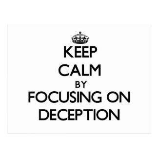 Guarde la calma centrándose en el engaño