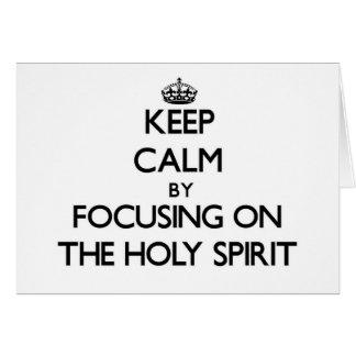 Guarde la calma centrándose en el Espíritu Santo Felicitación