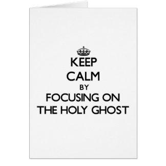 Guarde la calma centrándose en el espíritu santo