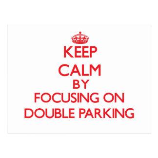 Guarde la calma centrándose en el estacionamiento postales