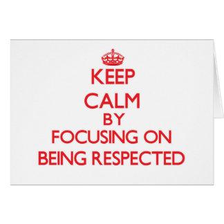 Guarde la calma centrándose en el respeto tarjeta