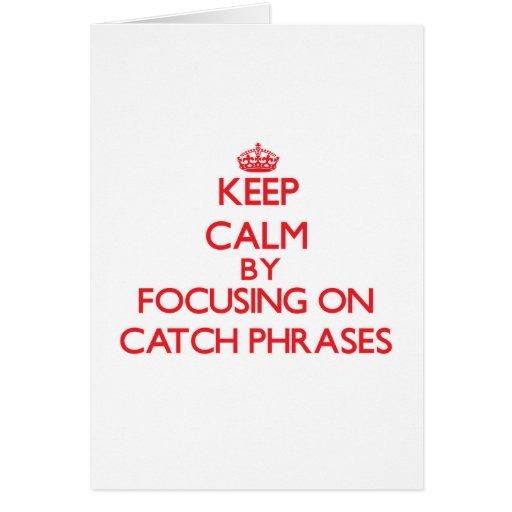 Guarde la calma centrándose en esloganes tarjetas