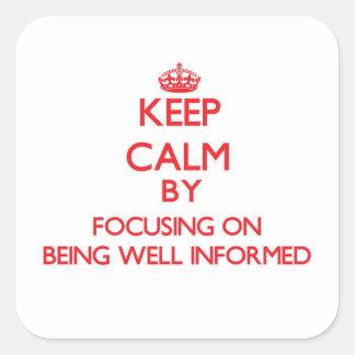 Guarde la calma centrándose en estar bien pegatina cuadrada