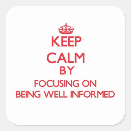 Guarde la calma centrándose en estar bien colcomanias cuadradas