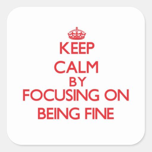 Guarde la calma centrándose en estar muy bien etiquetas