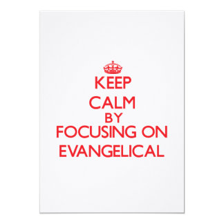 Guarde la calma centrándose en EVANGELICAL Anuncios