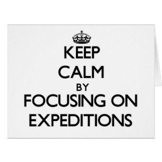 Guarde la calma centrándose en EXPEDICIONES Tarjeta De Felicitación Grande