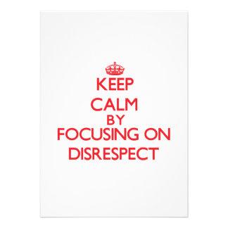 Guarde la calma centrándose en falta de respeto anuncios