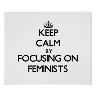 Guarde la calma centrándose en feministas