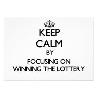 Guarde la calma centrándose en ganar la lotería
