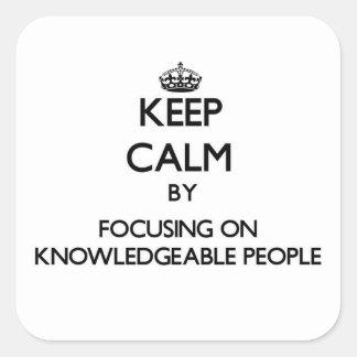 Guarde la calma centrándose en gente bien informad colcomanias cuadradases