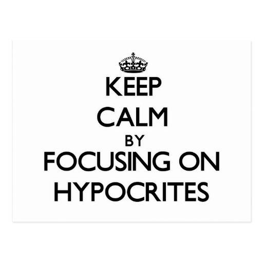 Guarde la calma centrándose en hipócritas tarjetas postales