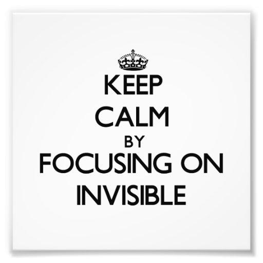 Guarde la calma centrándose en invisible arte fotografico
