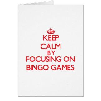 Guarde la calma centrándose en juegos del bingo tarjeta de felicitación