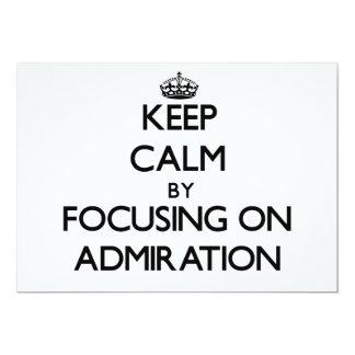 Guarde la calma centrándose en la admiración comunicados personalizados