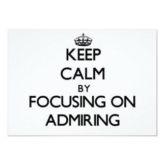 Guarde la calma centrándose en la admiración invitación personalizada