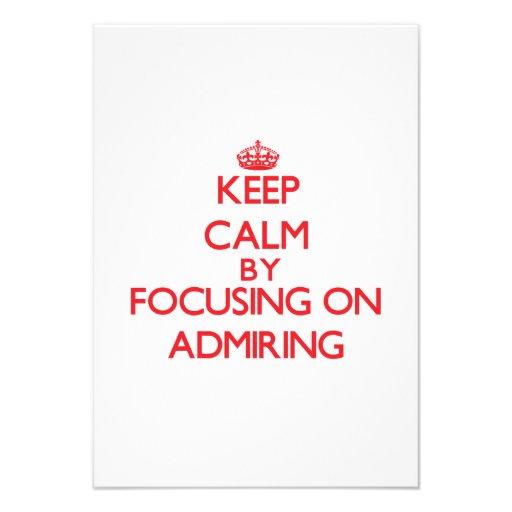Guarde la calma centrándose en la admiración comunicado personal
