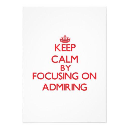 Guarde la calma centrándose en la admiración invitacion personalizada