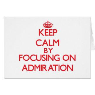Guarde la calma centrándose en la admiración felicitacion