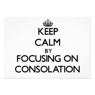 Guarde la calma centrándose en la consolación