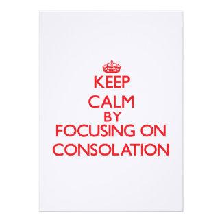 Guarde la calma centrándose en la consolación comunicados personales