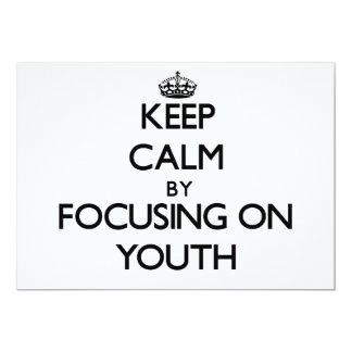 Guarde la calma centrándose en la juventud invitación 12,7 x 17,8 cm