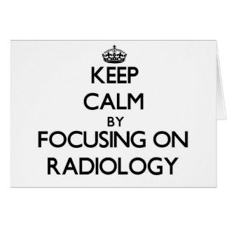 Guarde la calma centrándose en la radiología tarjeton