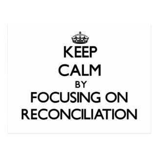 Guarde la calma centrándose en la reconciliación tarjetas postales