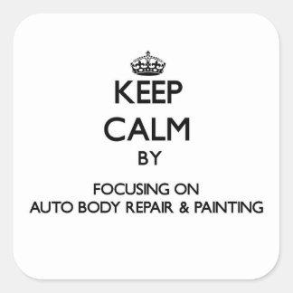 Guarde la calma centrándose en la reparación auto colcomanias cuadradas