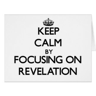 Guarde la calma centrándose en la revelación tarjeta de felicitación grande