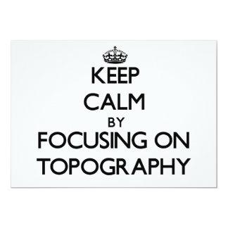 Guarde la calma centrándose en la topografía invitación 12,7 x 17,8 cm