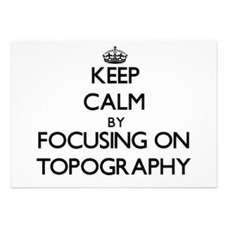 Guarde la calma centrándose en la topografía