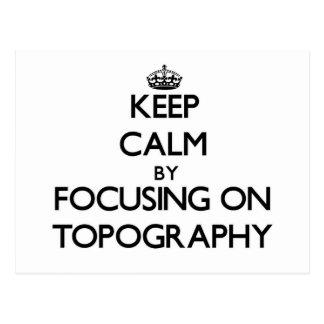 Guarde la calma centrándose en la topografía tarjeta postal