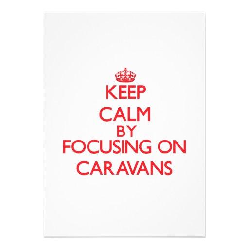 Guarde la calma centrándose en las caravanas comunicados