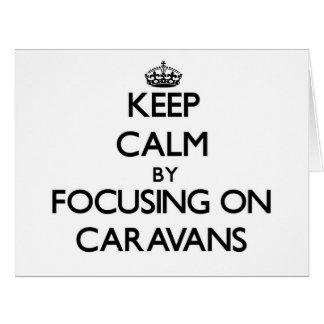 Guarde la calma centrándose en las caravanas felicitaciones
