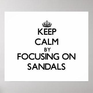 Guarde la calma centrándose en las sandalias