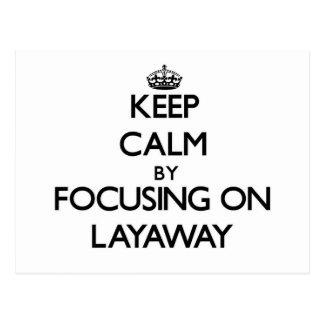 Guarde la calma centrándose en Layaway Tarjetas Postales