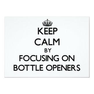 Guarde la calma centrándose en los abrebotellas comunicado personal