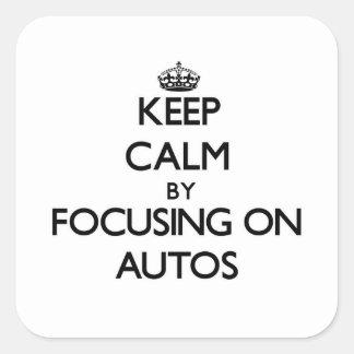 Guarde la calma centrándose en los automóviles calcomanías cuadradas