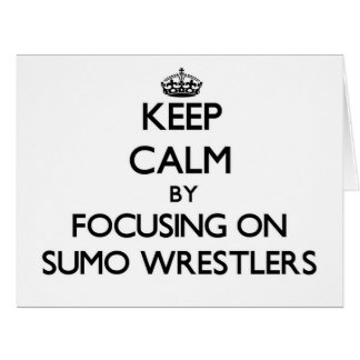 Guarde la calma centrándose en luchadores del sumo tarjeta
