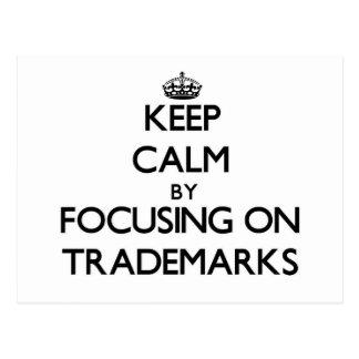 Guarde la calma centrándose en marcas registradas