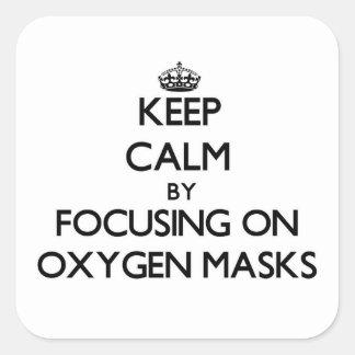 Guarde la calma centrándose en máscaras de oxígeno pegatina cuadrada