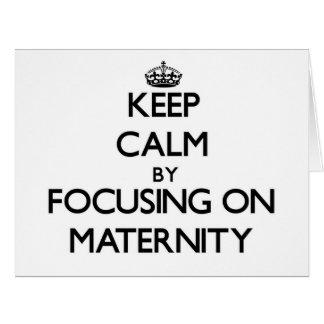 Guarde la calma centrándose en maternidad